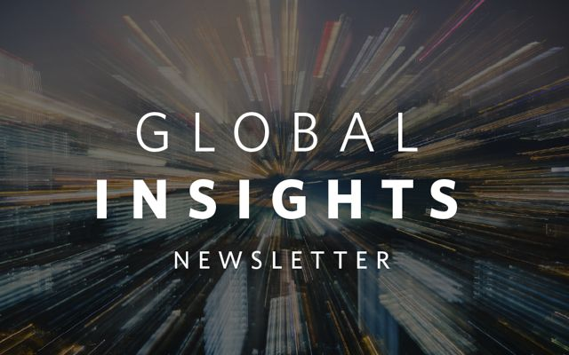 text that reads 'global insights newsletter' over an abstract city image