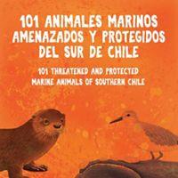 Esta nueva y completa guía de campo te invita a conocer los 101 animales marinos que podrían estar en riesgo de extinción.