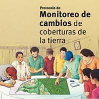 Protocolo para el monitoreo de cambios de coberturas de la tierra