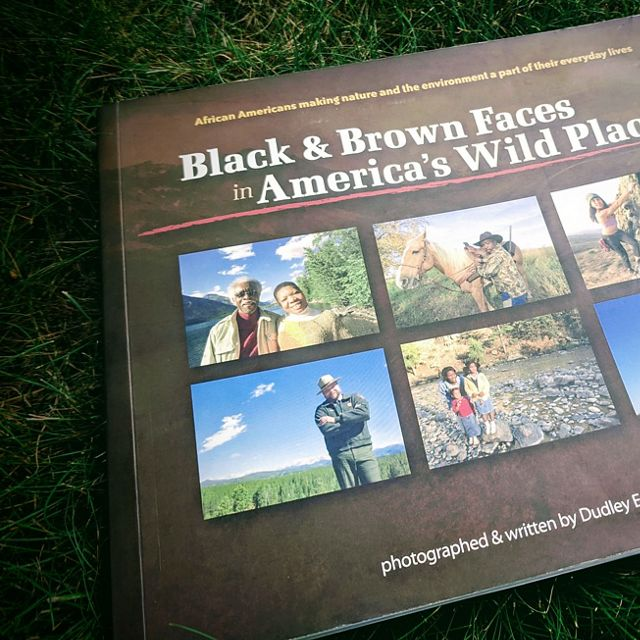 Photograph of Dudley Edmondson's book, Black & Brown Faces in America's Wild Places