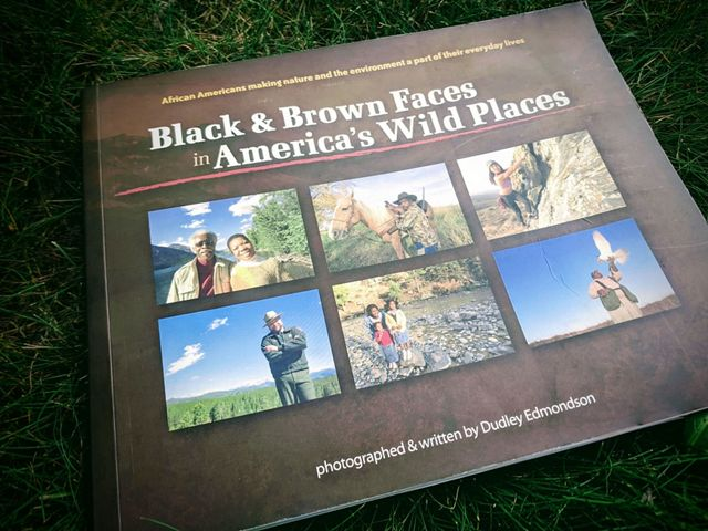 "Book ""Black and Brown Faces in America's Wild Places"""