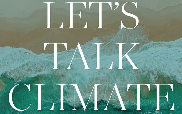 Can We Talk Climate?